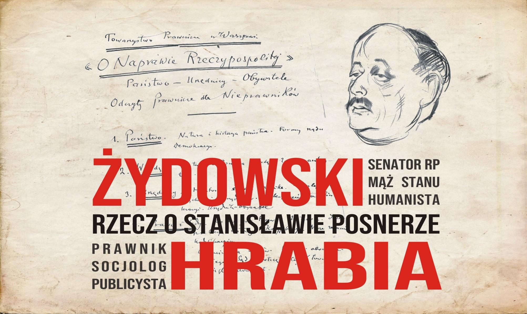 Żydowski hrabia. Rzecz o Stanisławie Posnerze – wystawa planszowa