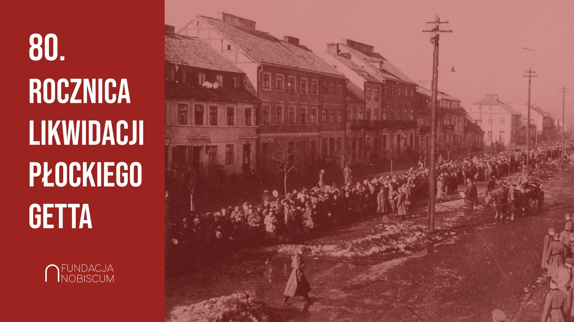 80. rocznica likwidacji płockiego getta